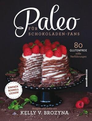 PLASSEN Buchverlage - Paleo für Schokoladen-Fans