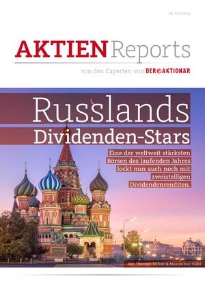 Aktien-Reports - Russen-Power fürs Depot: Wie Sie sofort von Russlands Börsenboom profitieren