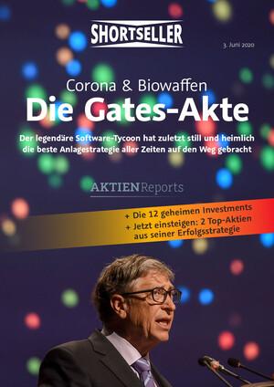 Aktien-Reports - Die Gates-Akte: Die 12 geheimen Investments
