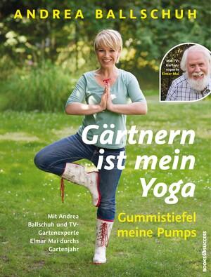 PLASSEN Buchverlage - Gärtnern ist mein Yoga, Gummistiefel meine Pumps