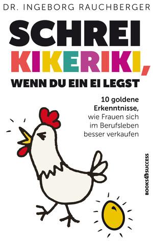 PLASSEN Buchverlage - Schrei Kikeriki, wenn du ein Ei legst