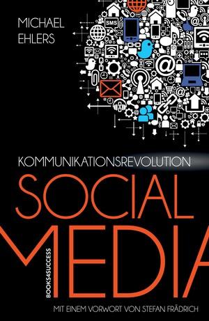 PLASSEN Buchverlage - Kommunikationsrevolution Social Media