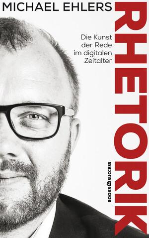 PLASSEN Buchverlage - Rhetorik - Die Kunst der Rede im digitalen Zeitalter