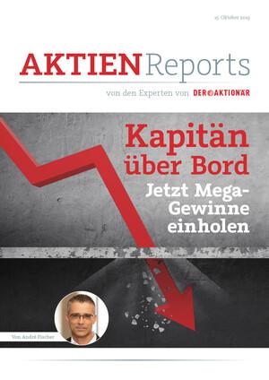 Aktien-Reports - Kapitän über Bord – jetzt Mega-Gewinne einholen