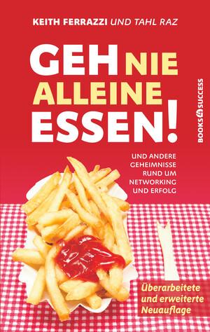 PLASSEN Buchverlage - Geh nie alleine essen! - Neuauflage