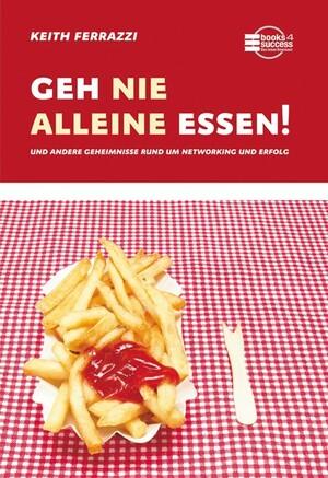 PLASSEN Buchverlage - Geh nie alleine essen!
