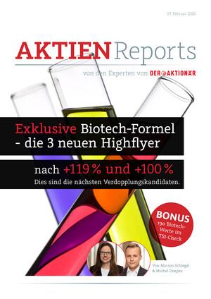 Aktien-Reports - Exklusive Biotech-Formel – die 3 neuen Highflyer