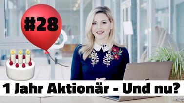 Ein Jahr Aktionär(in) – Wie geht es weiter? | #endlichAktionär Depot #28