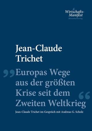 PLASSEN Buchverlage - Europas Wege aus der größten Krise seit dem Zweiten Weltkrieg