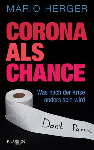 PLASSEN Buchverlage - Corona als Chance (E-Book)
