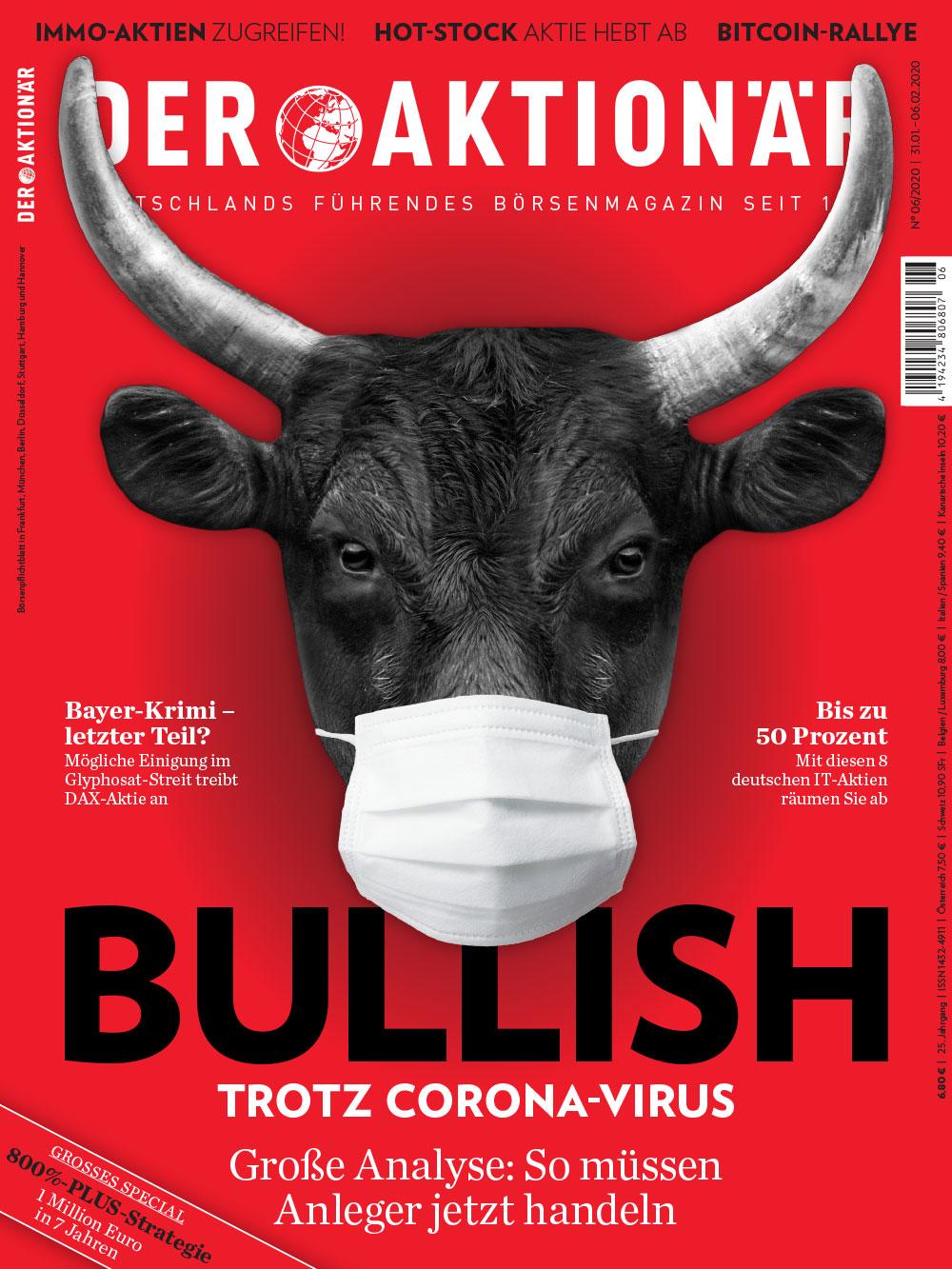 DER AKTIONÄR Februar 2020: Bullish – Trotz Corona-Virus