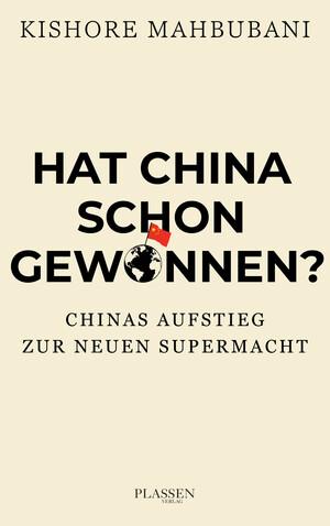 PLASSEN Buchverlage - Hat China schon gewonnen?