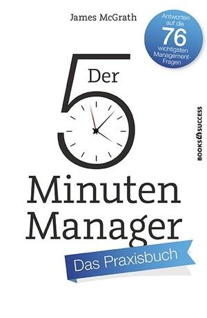 PLASSEN Buchverlage - Der 5-Minuten-Manager - Das Praxisbuch