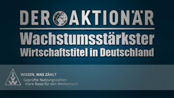 DER AKTIONÄR erreicht höchste Reichweite seit Gründung | Wachstumsstärkster Wirtschaftstitel in Deutschland