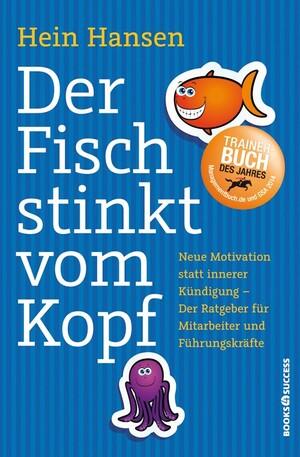 PLASSEN Buchverlage - Der Fisch stinkt vom Kopf