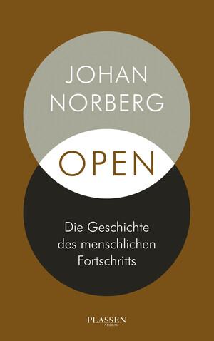 PLASSEN Buchverlage - Open: Die Geschichte des menschlichen Fortschritts