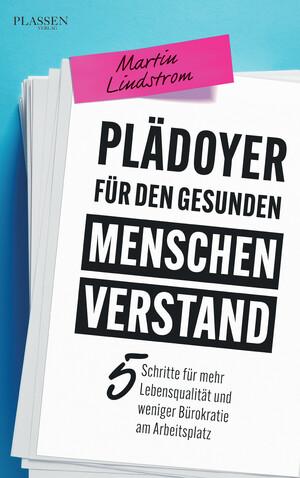 PLASSEN Buchverlage - Plädoyer für den gesunden Menschenverstand