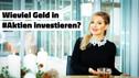 Wieviel Geld in Aktien investieren? | #endlichAktionär rechnet vor