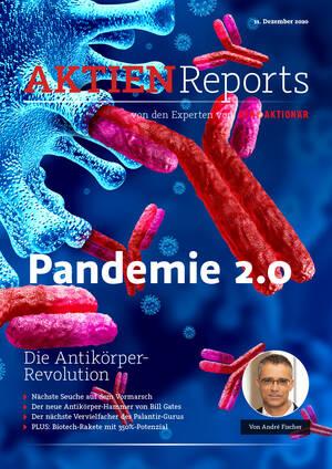 Aktien-Reports - Pandemie 2.0/Die Antikörper-Revolution