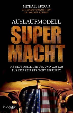 PLASSEN Buchverlage - Auslaufmodell Supermacht