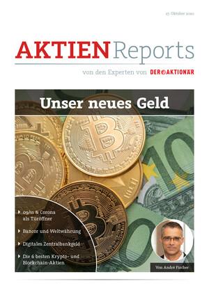 Aktien-Reports - Unser neues Geld – Bancor, Weltwährung & E-Geld
