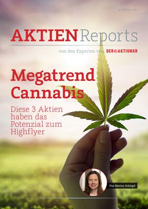 Aktienreports - Megatrend Cannabis: Diese 3 Aktien haben das Potenzial zum Highflyer