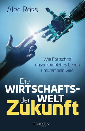 PLASSEN Buchverlage - Die Wirtschaftswelt der Zukunft