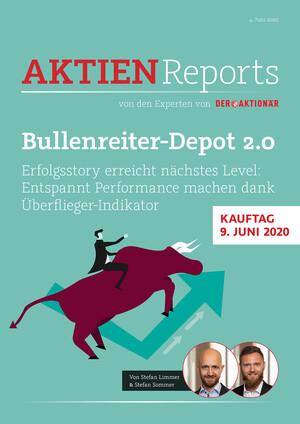 Aktien-Reports - Bullenreiter-Depot 2.0: Erfolgsstory erreicht nächstes Level