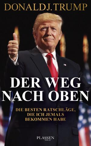 PLASSEN Buchverlage - Trump: Der Weg nach oben