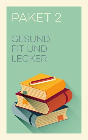 PLASSEN Buchverlage - Paket 2 - Gesund, Fit und Lecker