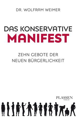 PLASSEN Buchverlage - Das konservative Manifest