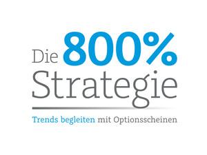 800%‑Strategie: Diese explosive Renditechance verpassen Sie! (Teil 7)