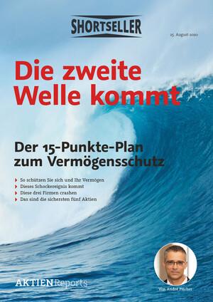 Aktien-Reports - Die zweite Welle kommt – der 15-Punkte-Plan zum Vermögensschutz