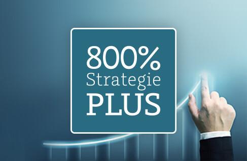 Die 800%-Strategie Plus