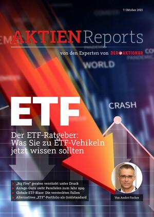 Aktienreports - Der ETF-Ratgeber: Was Sie zu ETF-Vehikeln jetzt wissen sollten