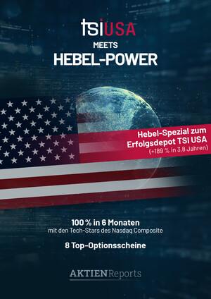 Aktien-Reports - TSI USA meets Hebel-Power – Mit 8 Scheinen 100 % in 6 Monaten?!