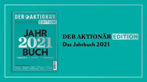 """Wegweiser für das Börsenjahr 2021: DER AKTIONÄR EDITION """"Jahrbuch 2021"""" erscheint am 18. Dezember"""