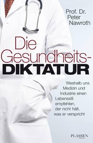PLASSEN Buchverlage - Die Gesundheitsdiktatur