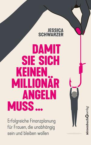 PLASSEN Buchverlage - Damit sie sich keinen Millionär angeln muss...