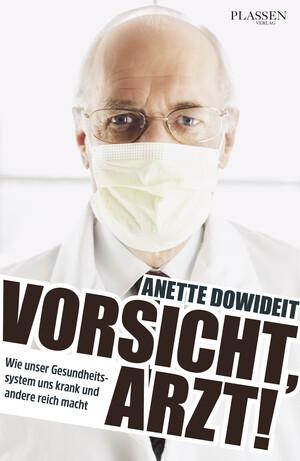 PLASSEN Buchverlage - Vorsicht, Arzt!