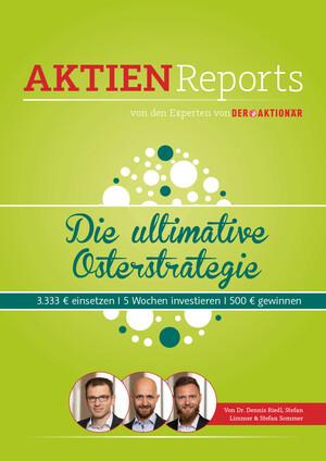 Aktien-Reports - Die DAX-Osterrallye: 500 Euro Gewinn in fünf Wochen – besonders gute Ausgangslage in diesem Jahr!