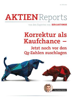 Aktienreports - Korrektur als Kaufchance - Jetzt noch vor den Q2-Zahlen zuschlagen